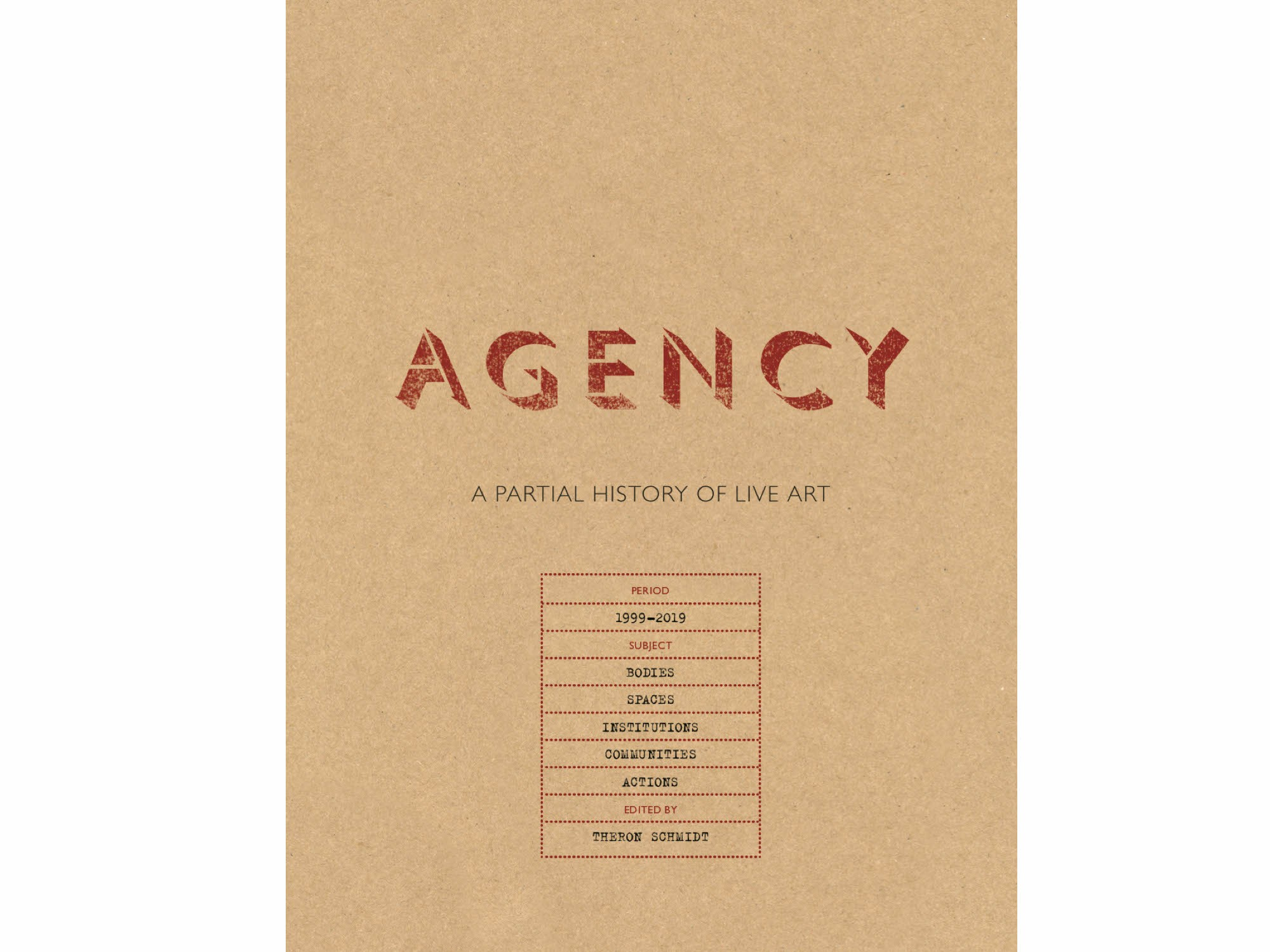 Brown book cover: AGENCY: A Partial History of Live Art